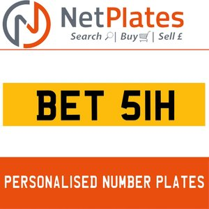 1984 BET 51H PERSONALISED PRIVATE CHERISHED DVLA NUMBER PLATE For Sale