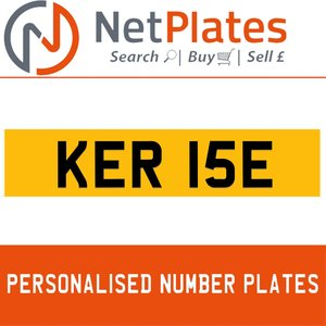1992 KER 15E PERSONALISED PRIVATE CHERISHED DVLA NUMBER PLATE For Sale