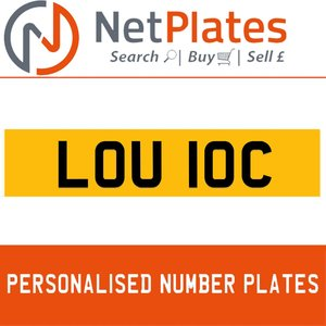 1993 LOU 10C PERSONALISED PRIVATE CHERISHED DVLA NUMBER PLATE For Sale
