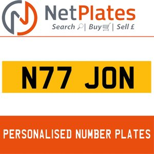 N77 JON PERSONALISED PRIVATE CHERISHED DVLA NUMBER PLATE