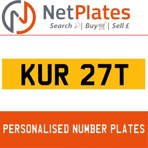 KUR 27T PERSONALISED PRIVATE CHERISHED DVLA NUMBER PLATE