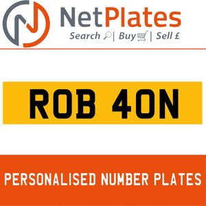 1900 ROB 40N PERSONALISED PRIVATE CHERISHED DVLA NUMBER PLATE For Sale