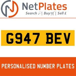 1990 G947 BEV PERSONALISED PRIVATE CHERISHED DVLA NUMBER PLATE For Sale