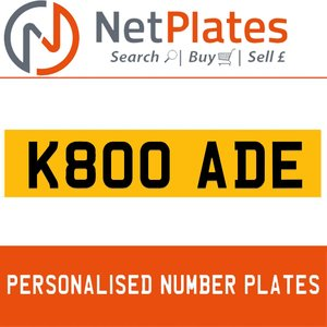 1990 K800 ADE PERSONALISED PRIVATE CHERISHED DVLA NUMBER PLATE For Sale