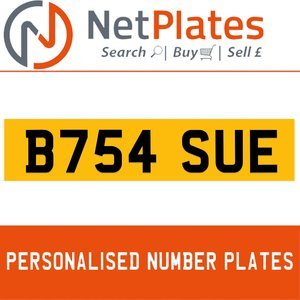 1990 B754 SUE PERSONALISED PRIVATE CHERISHED DVLA NUMBER PLATE For Sale