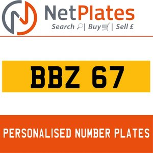 BBZ 67 PERSONALISED PRIVATE CHERISHED DVLA NUMBER PLATE