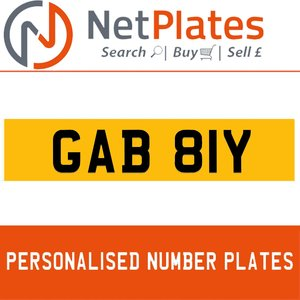 1900 GAB 81Y PERSONALISED PRIVATE CHERISHED DVLA NUMBER PLATE For Sale