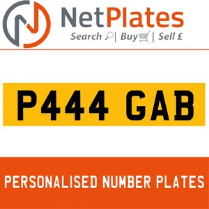 1900 P444 GAB PERSONALISED PRIVATE CHERISHED DVLA NUMBER PLATE For Sale