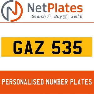 1900 GAZ 535 PERSONALISED PRIVATE CHERISHED DVLA NUMBER PLATE For Sale