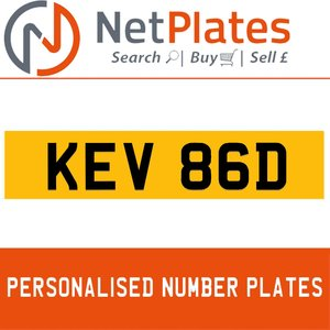 KEV 86D PERSONALISED PRIVATE CHERISHED DVLA NUMBER PLATE