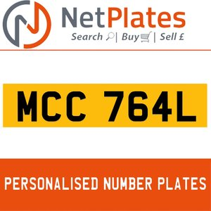 1900 MCC 764L PERSONALISED PRIVATE CHERISHED DVLA NUMBER PLATE For Sale