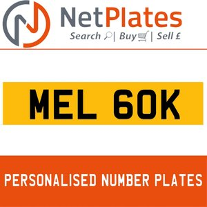 1900 MEL 60K PERSONALISED PRIVATE CHERISHED DVLA NUMBER PLATE For Sale