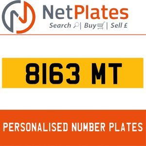 8163 MT PERSONALISED PRIVATE CHERISHED DVLA NUMBER PLATE