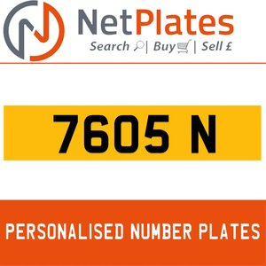 1900 7605 N PERSONALISED PRIVATE CHERISHED DVLA NUMBER PLATE For Sale
