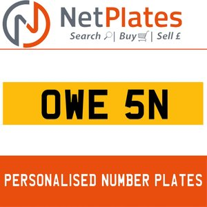 OWE 5N PERSONALISED PRIVATE CHERISHED DVLA NUMBER PLATE