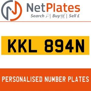 1900 KKL 894N PERSONALISED PRIVATE CHERISHED DVLA NUMBER PLATE For Sale