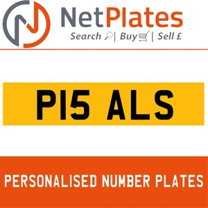 P15 ALS PERSONALISED PRIVATE CHERISHED DVLA NUMBER PLATE