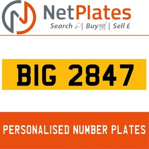1900 BIG 2847 PERSONALISED PRIVATE CHERISHED DVLA NUMBER PLATE For Sale