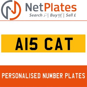 1900 A15 CAT PERSONALISED PRIVATE CHERISHED DVLA NUMBER PLATE For Sale
