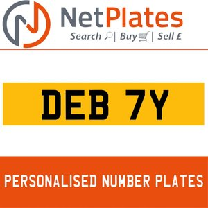 DEB 7Y PERSONALISED PRIVATE CHERISHED DVLA NUMBER PLATE