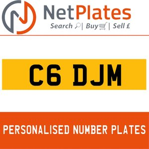 C6 DJM PERSONALISED PRIVATE CHERISHED DVLA NUMBER PLATE