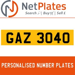 GAZ 3040 PERSONALISED PRIVATE CHERISHED DVLA NUMBER PLATE