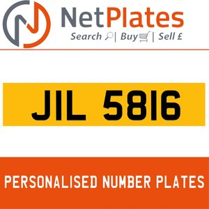 JIL 5816 PERSONALISED PRIVATE CHERISHED DVLA NUMBER PLATE