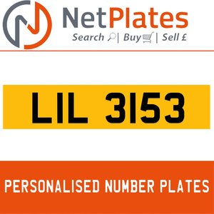 LIL 3153 PERSONALISED PRIVATE CHERISHED DVLA NUMBER PLATE