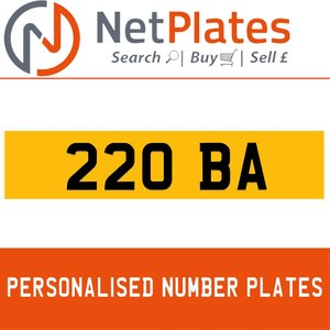 220 BA PERSONALISED PRIVATE CHERISHED DVLA NUMBER PLATE