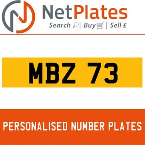 MBZ 73 PERSONALISED PRIVATE CHERISHED DVLA NUMBER PLATE