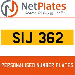 SIJ 362 PERSONALISED PRIVATE CHERISHED DVLA NUMBER PLATE