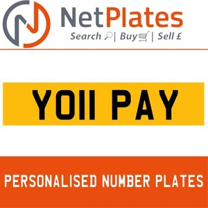 1900 YO11 PAY Private Number Plate from NetPlates Ltd For Sale