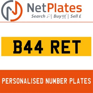 1900 B44 RET Private Number Plate from NetPlates Ltd For Sale