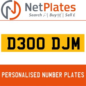 1900 D300 DJM Private Number Plate from NetPlates Ltd For Sale