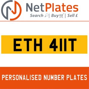 1900 ETH 411T Private Number Plate from NetPlates Ltd For Sale