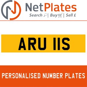 ARU 11S PERSONALISED PRIVATE CHERISHED DVLA NUMBER PLATE