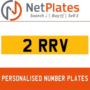 2 RRV PERSONALISED PRIVATE CHERISHED DVLA NUMBER PLATE
