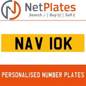 NAV 10K PERSONALISED PRIVATE CHERISHED DVLA NUMBER PLATE