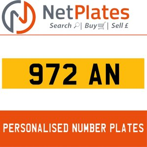 972 AN Private Number Plate from NetPlates Ltd