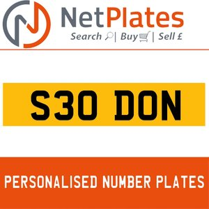 S30 DON Private Number Plate from NetPlates Ltd